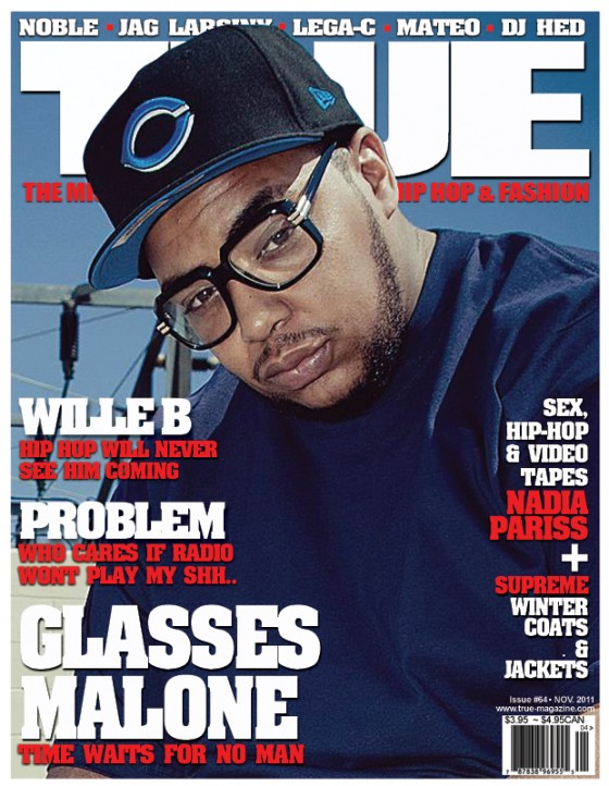 TRUE Magazine Cover Artists: Straight West Costin with Glasses Malone