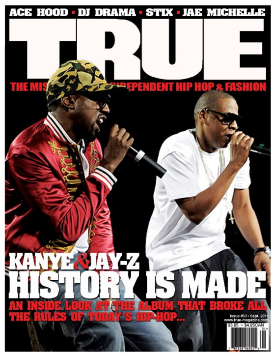 TRUE Magazine Cover Artists: Jay Z & Kanye West – History is Made