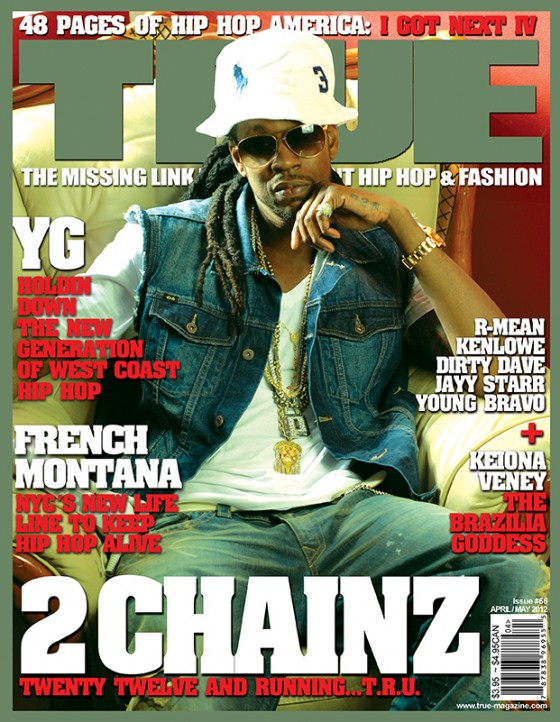 TRUE Magazine Cover Artists: 2 Chainz is 2012 & Running…. TRU