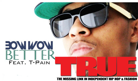 AUDIO: Bow Wow – Better ft. T-Pain