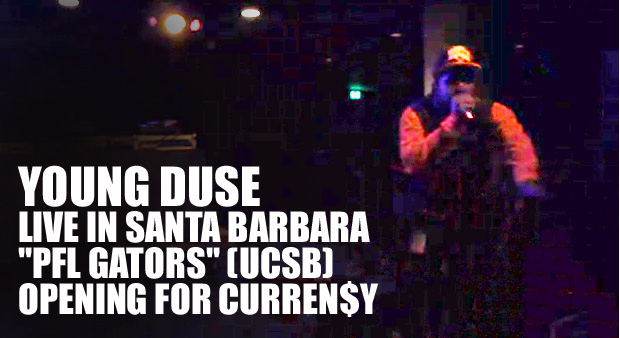 "Young Duse live in Santa Barbara"" pfl gators"" (UCSB) opening for Curren$y"
