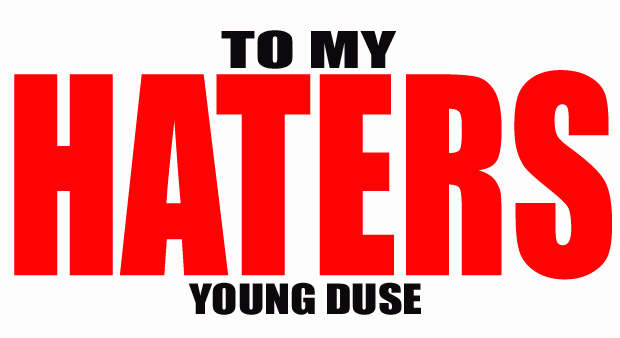 I Got Next: Young Duse – TO-MY-HATERS