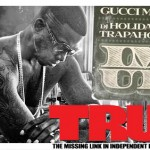 Gucci Mane - Im Up Mixtape TRUE