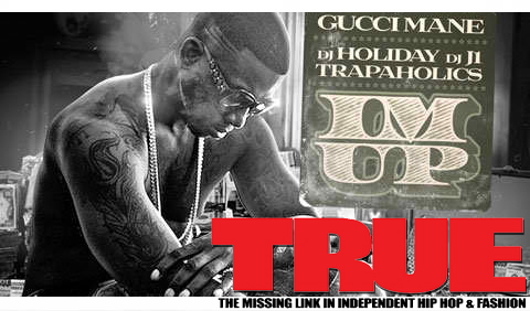 Gucci Mane – Im Up [Mixtape Cover]