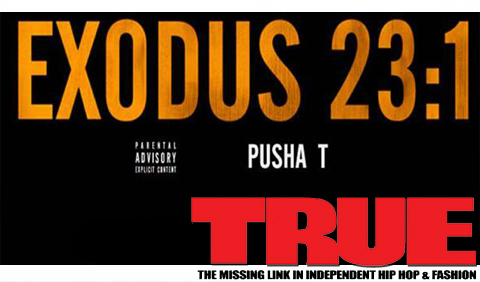 New Music: Pusha T – Exodus 23:1