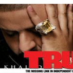 DJ Khaled - Kiss The Ring TRUE