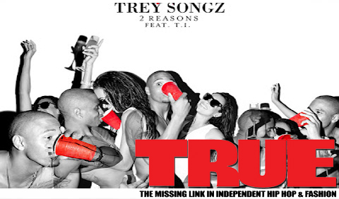 New Music: Trey Songz Ft T.I. – 2 Reasons