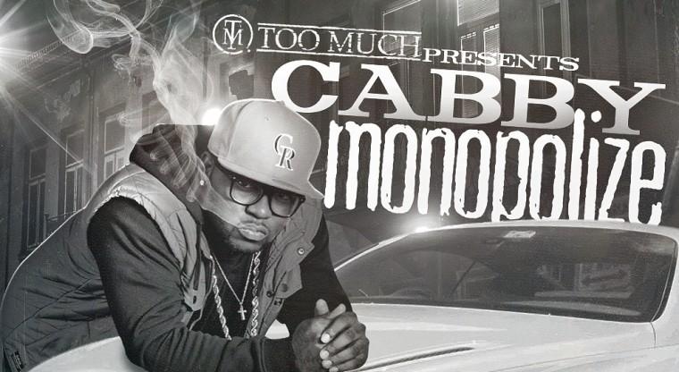 TRUE Mixtapes: Cabby – Monopolize (Hosted by DJ KTONE)