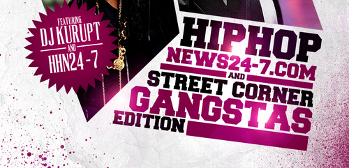 TRUE Mixtapes: Hip Hop News 24-7.Com Street Corner Gangstas Edition