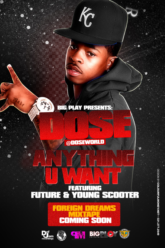 """Dose"" Offical Video ""Anything You Want"" Feat. Future & Young Scooter"