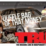 Master P Ft TEC and Drumma Boy - Duffle Bag Of That Money