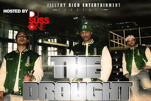 TRUE Mixtapes: Fillthy Rich-Neeks Beezo Kenneth Tello – The Drought