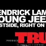 Kendrick Lamar - Westside, Right On Time ft. Young Jeezy