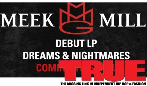 New Release Date For Meek Mill's Dreams & Nightmares Album