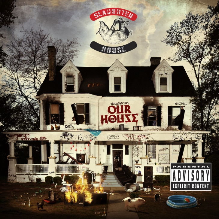 Slaughterhouse welcome to: OUR HOUSE Tracklist