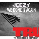 Young Jeezy We Done It Again TRUE
