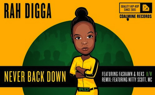 Rah Digga | Never Back Down (EP)