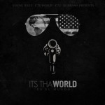 Its Tha World . New Album from Young Jeezy dropping 12-12-12