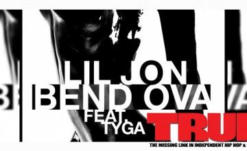 Lil Jon ft. Tyga – Bend Ova (Prod by. DJ Kronic & Lil Jon)