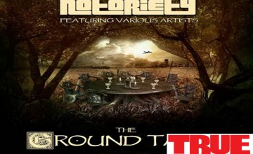 "Notoriety – ""The Ground Table"""