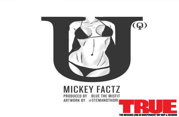Mickey Factz – U(Q) [prod. By Blue, The Misfit]