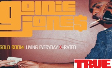 "New FreEP: Goldie Jone$ ""Gold Room: Living Everyday X-Rated"""