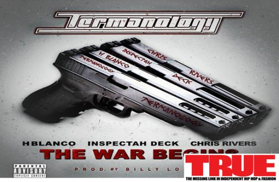 "New Music: Termanology f/ Inspectah Deck, Chris Rivers & H Blanco ""The War Begins"""
