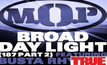 "M.O.P. f/ Busta Rhymes ""Broad Daylight"" (187 Part 2)"