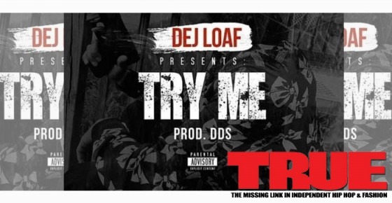 Dej Loaf Ft. Young Jeezy & T.I. – Try Me (Remix)
