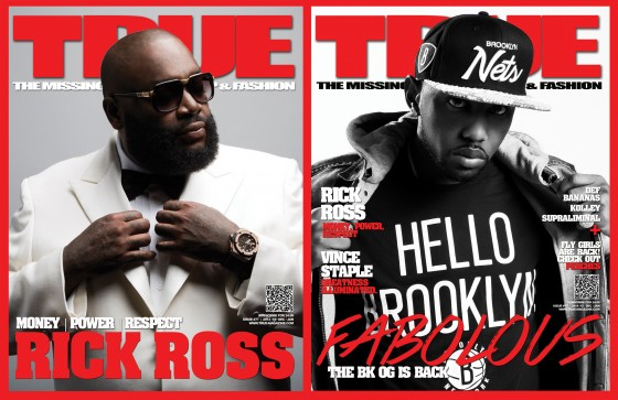TRUE Magazine Reveals New Covers with Rick Ross & Fabolous Digital Issues Avail Dec 23rd