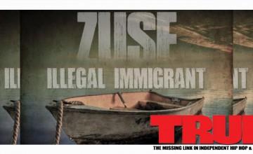 Mixtape: Zuse – Illegal Immigrant
