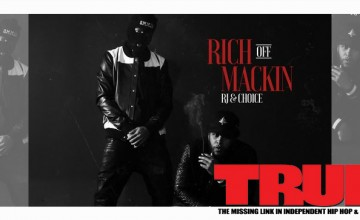 Mixtape: RJ & Choice – Rich Off Mackin