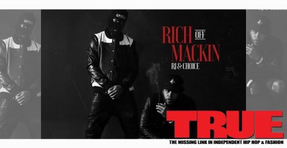 Mixtape: RJ & Choice – Rich Off Mackin