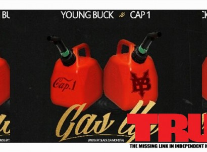 Young Buck & Cap 1 – Gas Up (Prod. by Slade Da Monsta)