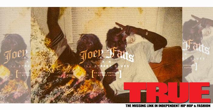 Joey Fatts - Ill Street Blues EP