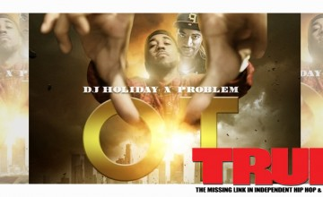 Mixtape: Problem – OT: Outta Town