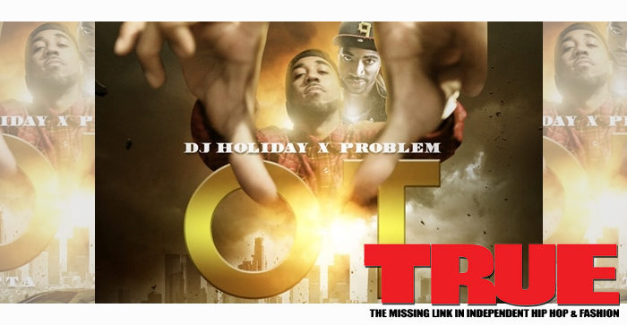 Problem - OT Outta Town Mixtape
