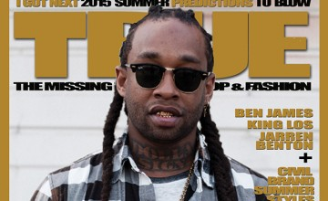 "TRUE MAGAZINES ""I GOT NEXT"" ANNUAL PREDICTION ISSUE FOR 2015"