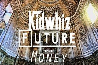 "New Music: Kid Whiz f/ Future ""Money"""