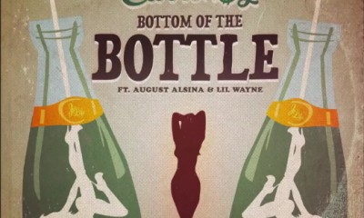 CurrenSy - Bottom of the Bottle ft. August Alsina & Lil Wayne