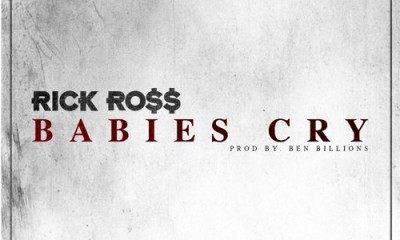 rick ross babies cry