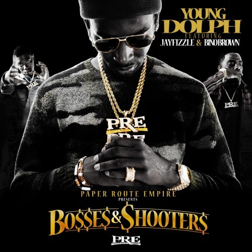 Young Dolph, Jay Fizzle & Bino Brown - Bosses & Shooters
